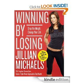 Jillian Michaels Weight loss book Winning by Losing