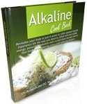 The Alkaline Foods Cookbook