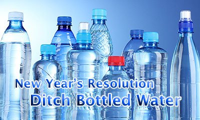 New Year's Resolution: End Bottled Water
